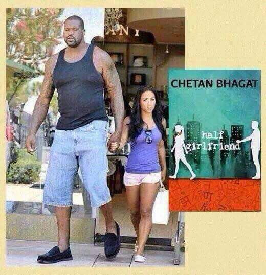 Chetan Bhagat Half Girlfriend Funny Meme