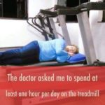 Doctor Said Spend Time on Treadmill Funny Meme