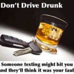 Don't Drive Drink Funny Meme