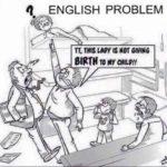 English Problem Funny Meme