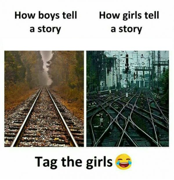 How Girls tell a Story Funny Meme