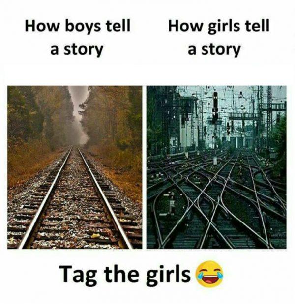 How Girls tell a Story Funny Meme