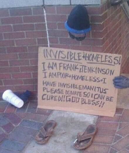 Invisible + Homeless Funny Meme