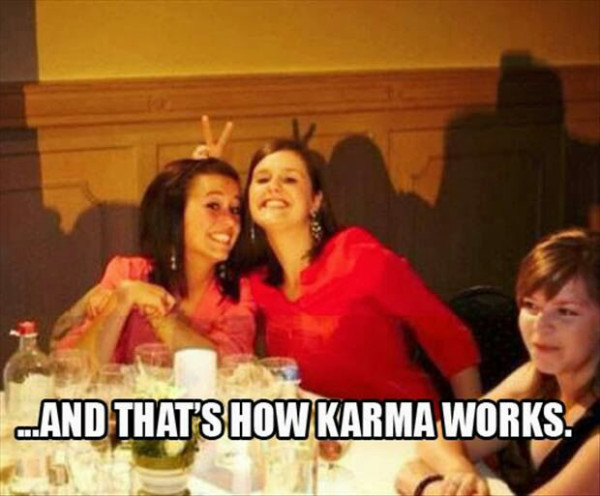 Karma Works Funny Meme