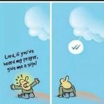 Lord heard my Prayer Funny Meme