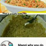 Maggi Ad vs Reality Funny Meme