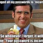 Password Incorrect Funny Meme
