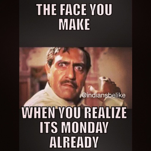 The Face on Monday Funny Meme