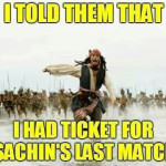 Ticket For Sachin Last Match Funny Meme